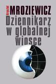 Krzysztof Mroziewicz - Dziennikarz w globalnej wiosce