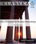 Eliza Orzeszkowa - Eliza Orzeszkowa do Wacława Makowskiego