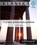 Stosław Łaguna - O prawie graniczném polskiém