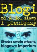 Angus Mcleod - Blogi od A do... sławy i pieniędzy