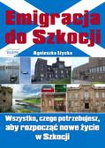Agnieszka Iżycka - Emigracja do Szkocji