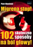 Piotr Obmiński - Migrena stop!