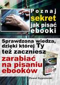 Paweł Sygnowski - Poznaj sekret jak pisać ebooki