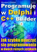 Mirosław Kubiak - Programuję w Delphi i C++ Builder