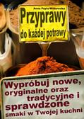 Anna Popis-Witkowska - Przyprawy do każdej potrawy