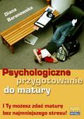 Diana Baranowska - Psychologiczne przygotowanie do matury