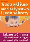 Katarzyna Krzan - Szczęśliwe macierzyństwo i jego sekrety