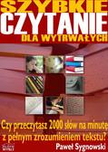 Paweł Sygnowski - Szybkie czytanie dla wytrwałych