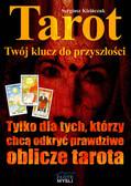 Sergiusz Kizińczuk - Tarot, Twój klucz do przyszłości
