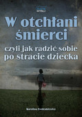 Karolina Zwolenkiewicz - W otchłani śmierci