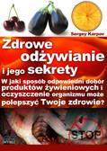 Sergiusz Karpov, Wiera Chmielewska - Zdrowe odżywianie i jego sekrety
