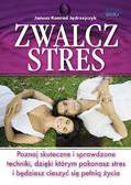 Janusz Konrad Jędrzejczyk - Zwalcz stres