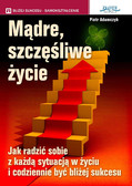 Piotr Adamczyk - Mądre, szczęśliwe życie