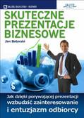 Jan Batorski - Skuteczne prezentacje biznesowe
