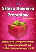 Kamila Nowak - Sztuka dawania prezentów