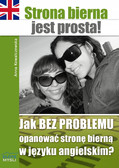Anna Kowalczewska - Strona bierna jest prosta!