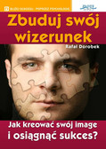 Rafał Dorobek - Zbuduj swój wizerunek