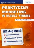 Kornelia Przedworska - Praktyczny marketing w małej firmie