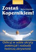 Halina Gumowska - Zostań Kopernikiem!