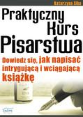 Katarzyna Krzan - Praktyczny Kurs Pisarstwa