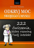 Krzysztof Trybulski - Odkryj moc swojego umysłu