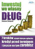 Sławomir Śniegocki - Inwestuj we własny dług