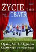 Marek Zabiciel - Życie to jest teatr
