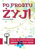 Przemysław Pufal - Po prostu żyj!
