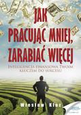 Wiesław Kluz - Jak pracując mniej, zarabiać więcej