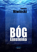 Tadeusz Niwiński - Bóg Einsteina