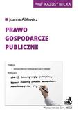 Joanna Ablewicz - Prawo gospodarcze publiczne