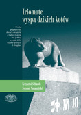 Krzysztof Schmidt, Nakanaishi Nozomi - Iriomote - wyspa dzikich kotów