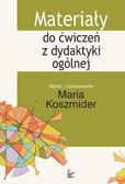 Maria Koszmider - Materiały do ćwiczeń z dydaktyki ogólnej