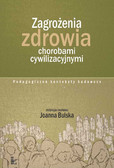 Joanna Bulska - Zagrożenia zdrowia chorobami cywilizacyjnymi