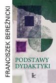Franciszek Bereźnicki - Podstawy dydaktyki