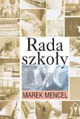 Marek Mencel - Rada szkoły
