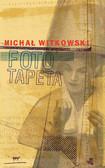 Michał Witkowski - Fototapeta