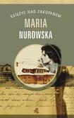 Maria Nurowska - Księżyc nad Zakopanem