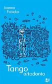 Joanna Fabicka - Tango ortodonto. T. 4