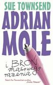 Sue Townsend - Adrian Mole i broń masowego rażenia