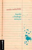 Sonia Raduńska - Kartki z białego zeszytu