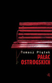 Tomasz Piątek - Pałac Ostrogskich