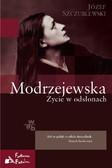 Józef Szczublewski - Modrzejewska. Życie w odsłonach
