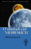Mikołaj Kopernik - O obrotach ciał niebieskich