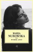 Maria Nurowska - Wybór Anny