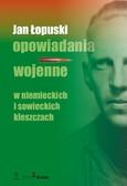 prof. Jan Łopuski - Opowiadania wojenne