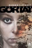 Grzegorz Gortat - Niekompletność