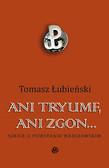 Tomasz Łubieński - Ani tryumf, ani zgon