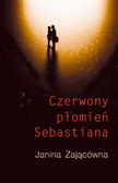 Janina Zającówna - Czerwony Płomień Sebastiana