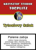 Krzysztof Teodor Toeplitz - Tytoniowy szlak